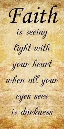 faith is the light in your heart